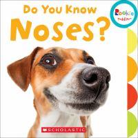 Do You Know Noses?