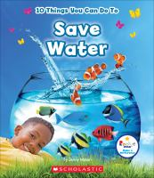 10 Things You Can Do to Save Water