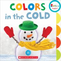 Colors in the Cold. �[board Book ]