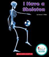 I Have A Skeleton