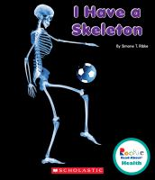 I Have A Skeleton