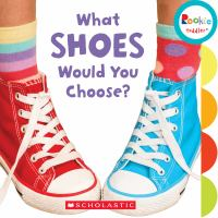 What Shoes Would You Choose