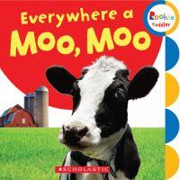 Everywhere A Moo, Moo