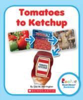 Tomatoes to Ketchup