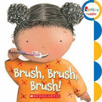 Brush, Brush, Brush!