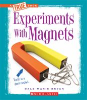 Experiments With Magnets