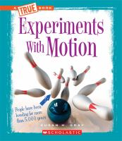 Experiments With Motion