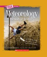 Meteorology the Study of Weather