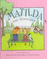 Matilda The Moocher