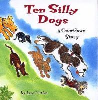 Ten Silly Dogs