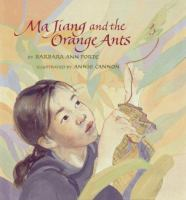 Ma Jiang and the Orange Ants