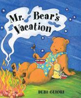 Mr. Bear's Vacation