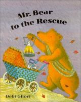 Mr. Bear to the Rescue