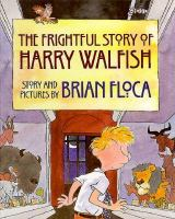 The Frightful Story of Harry Walfish