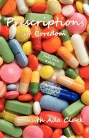 Prescriptions for Boredom