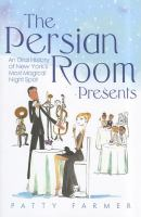 The Persian Room Presents