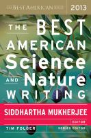 The Best American Science and Nature Writing 2013