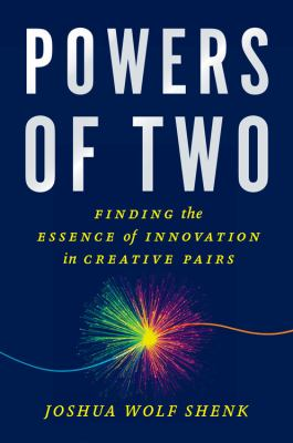 Powers of Two, by Joshua Wolf Shenk
