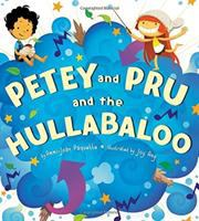 Petey and Pru and the Hullabaloo