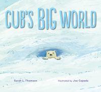 Cub's Big World
