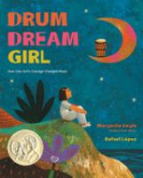 Drum Dream Girl, by Margarita Engle