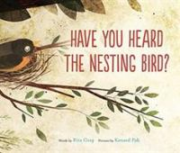 Image: Have You Heard the Nesting Bird?