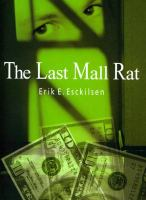 The Last Mall Rat