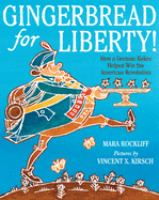 Gingerbread for Liberty!