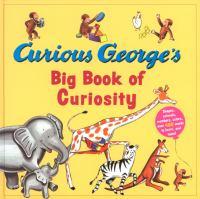 Curious George's Big Book of Curiosity