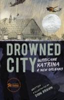 Cover of Drowned City: Hurricane Ka