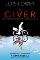 The giver based on the novel by Lois Lowry