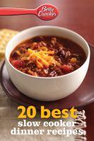 Betty Crocker 20 Best Slow Cooker Dinner Recipes