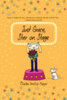 Just Grace, Star on Stage