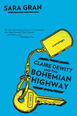 Cover image for Claire DeWitt and the Bohemian Highway