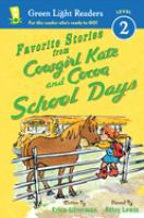 Favorite Stories From Cowgirl Kate And Cocoa : School Days