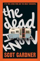 The Dead I Know