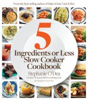 5 Ingredients or Less Slow Cooker Cookbook