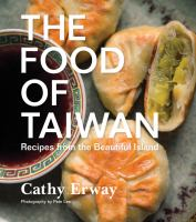 Cover of The Food of Taiwan: Recipe