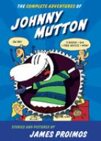 The Complete Adventures of Johnny Mutton