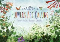 Flowers Are Calling