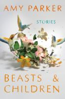 Beasts & Children