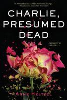 Charlie, Presumed Dead