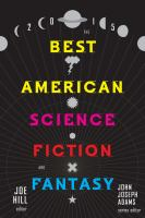 The Best American Science Fiction and Fantasy 2015