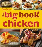 Betty Crocker, the Big Book of Chicken