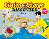 Curious George Discovers Germs
