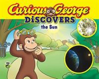 Curious George Discovers the Sun
