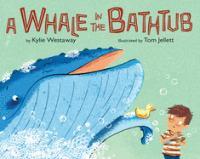 A Whale in the Bathtub