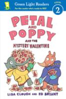 Petal and Poppy and the Mystery Valentine
