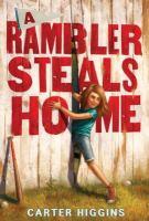 Rambler Steals Home