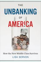 The Unbanking of America